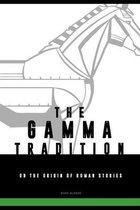 The Gamma-tradition