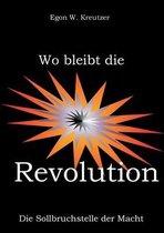 Wo bleibt die Revolution
