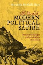 Boek cover The Birth of Modern Political Satire van Meredith McNeill Hale