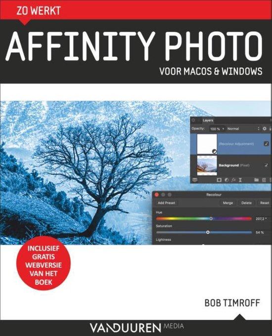 zo werkt - Zo werkt Affinity Photo - Bob Timroff |
