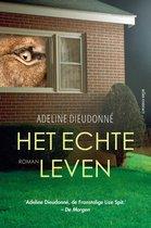 Boek cover Het echte leven van Adeline Dieudonné (Paperback)