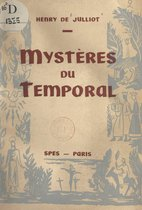 Mystères du temporal