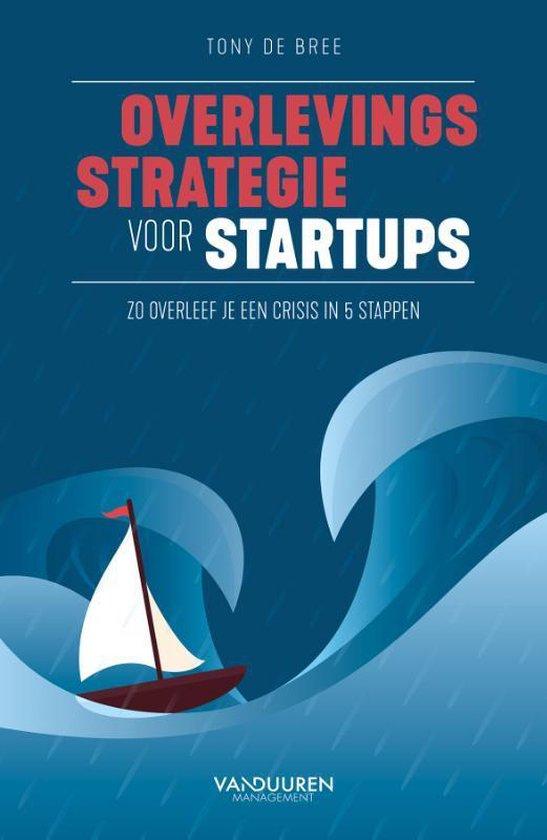 Boek cover Overlevingsstrategie voor startups van Tony de Bree (Paperback)