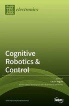 Cognitive Robotics & Control