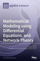 Mathematical Modeling using Differential Equations, and Network Theory