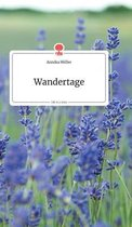 Wandertage. Life is a Story