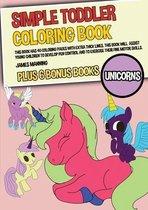 Simple Toddler Coloring Books (Unicorns)