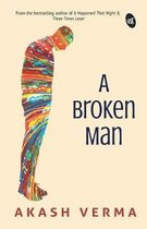 A Broken Man