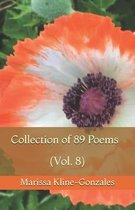 Collection of 89 Poems (Vol. 8)