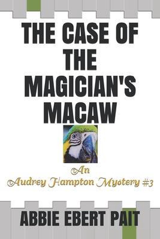 The Case of the Magician's Macaw