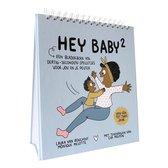 Hey Baby: van één tot twee jaar