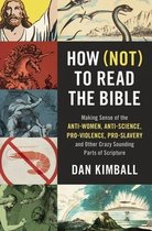 How (Not) to Read the Bible