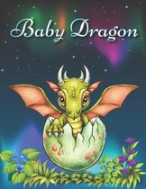 Baby Dragon: Adult and Kids Coloring Book with Adorable Dragons
