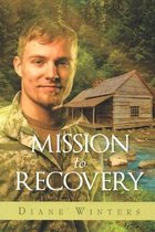 Mission To Recovery