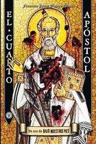 El Cuarto Apostol