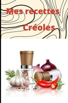 Mes Recettes Creoles: