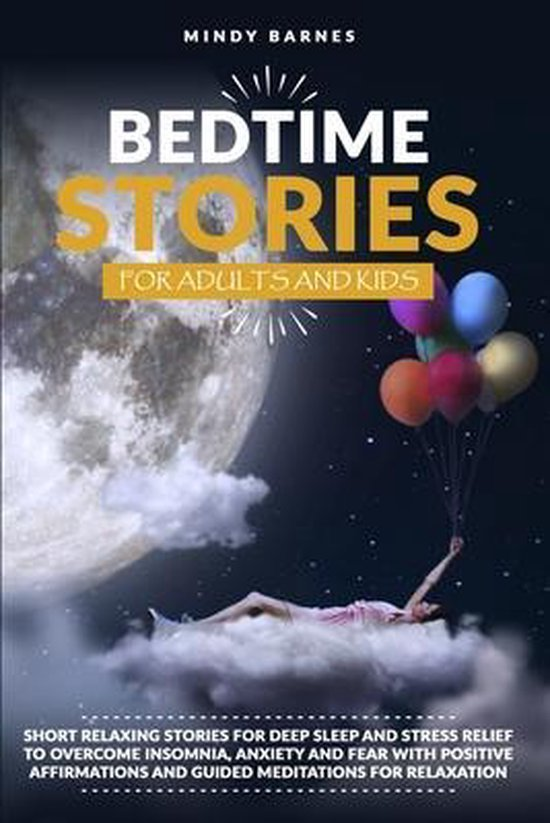 Bedtime Stories for Adults and Kids