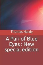 A Pair of Blue Eyes: New special edition