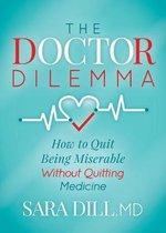 The Doctor Dilemma