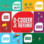 D-codeer je toekomst