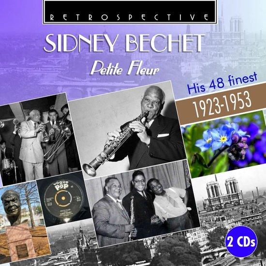 Sidney Bechet : Petite Fleur - His 48 Finest . 192