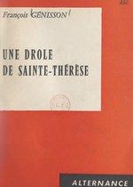 Une drôle de Sainte-Thérèse
