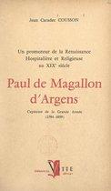 Un promoteur de la renaissance hospitalière et religieuse au XIXe siècle : Paul de Magallon d'Argens