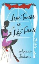 Love Twists as Life Turns