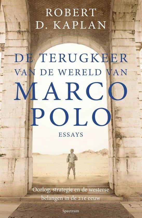 De terugkeer van de wereld van Marco Polo - Robert Kaplan | Readingchampions.org.uk