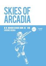 Ludothèque 11 : Skies of Arcadia