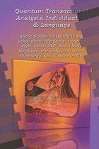 Quantum Transactional Analysis, Individuation & Language