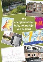 Een energieneutraal huis: het naadje van de kous