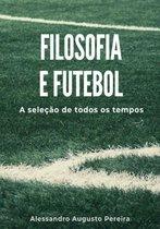Filosofia E Futebol