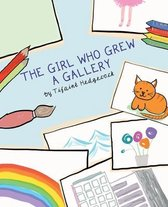 The Girl Who Grew A Gallery