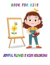 joyful flowers kids coloring book for kids