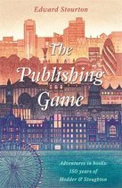 The Publishing Game: Adventures in Books