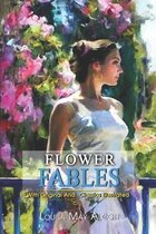 Flower Fables: ( illustrated ) Original Classic Novel, Unabridged Classic Edition