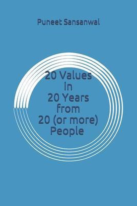 20 Values in 20 Years from 20 (or more) People