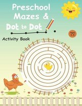 Preschool mazes and dot to dots activity book Ages 3-5