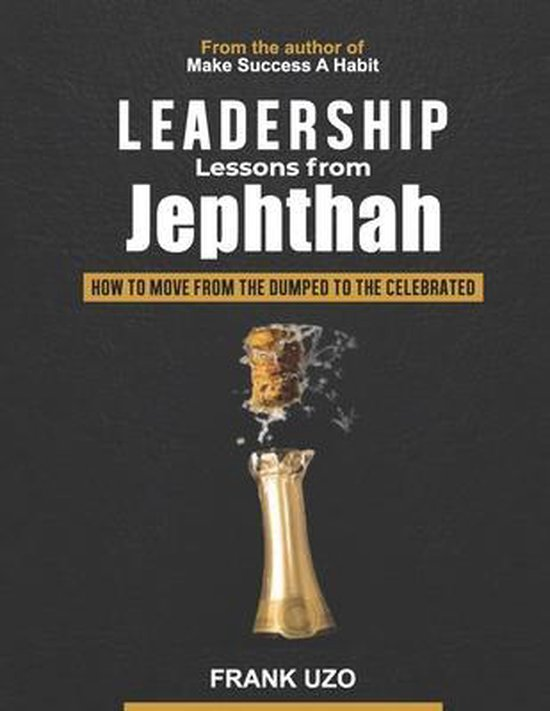 Leadership Lessons from Jephthah