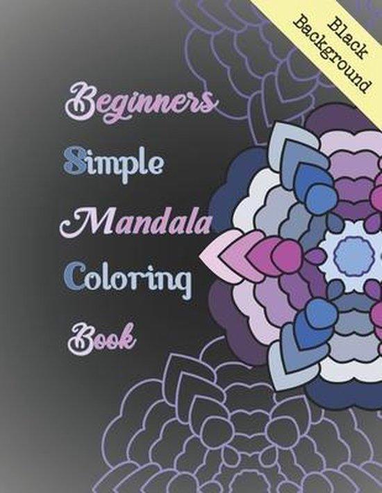 Beginners Mandala Coloring Book Black Background