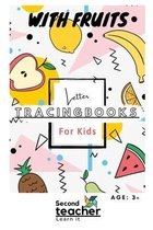 Letter Tracing Books for Kids with Fruits