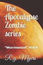 The Apocalypse Zombie Series