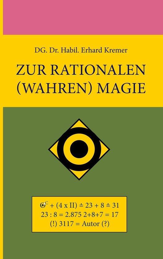 Zur rationalen (wahren) Magie