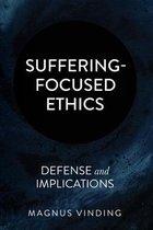 Suffering-Focused Ethics