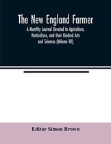 The New England farmer; A Monthly Journal Devoted to Agriculture, Horticulture, and their Kindred Arts and Sciences (Volume VII)