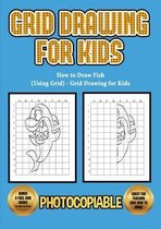 How to Draw Fish (Using Grid) - Grid Drawing for Kids