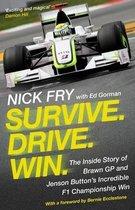 Survive. Drive. Win.