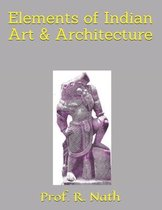 Elements of Indian Art & Architecture