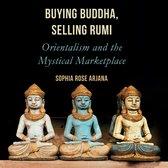 Buying Buddha, Selling Rumi